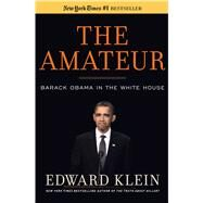 The Amateur by Klein, Edward, 9781596987852