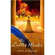 The Letter Writer: A Novel by Rinaldi, Ann, 9780547327853