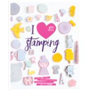 I Heart Stamping by Olivera, Ishtar, 9781849497855
