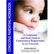 Conscious Parenting by Mitchell, Bhadra; Lozowick, Lee, 9781935387855