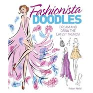 Fashionista Doodling Book by Neild, Robyn, 9781784047856