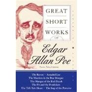 Great Short Works of Edgar Allan Poe: Poems, Tales, Criticism by Poe, Edgar Allan, 9780060727857