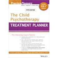 The Child Psychotherapy Treatment Planner by Jongsma, Arthur E.; Peterson, L. Mark; McInnis, William P.; Bruce, Timothy J., 9781118067857
