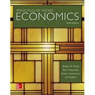 Principles of Microeconomics by Frank, Robert; Bernanke, Ben; Antonovics, Kate; Heffetz, Ori, 9780073517858