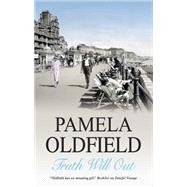 Truth Will Out by Oldfield, Pamela, 9780727867858