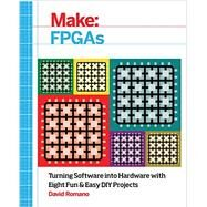 Make Fpgas by Romano, David, 9781457187858