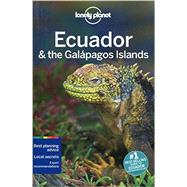 Lonely Planet Ecuador & the Galapagos Islands by St Louis, Regis; Benchwick, Greg; Grosberg, Michael; Waterson, Luke, 9781742207858
