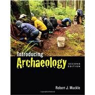 Introducing Archaeology by Muckle, Robert J., 9781442607859