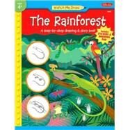 Rainforest : A Step-by-Step Drawing and Story Book by Winterberg, Jenna, 9781560107859