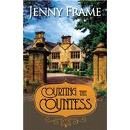 Courting the Countess by Frame, Jenny, 9781626397859