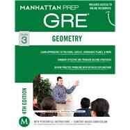Geometry GRE Strategy Guide, 4th Edition by Manhattan Prep, -, 9781937707859