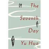 The Seventh Day by HUA, YUBARR, ALLAN H., 9780804197861
