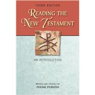 Reading the New Testamen : An Introduction; Third Edition, Revised and Updated by Perkins, Pheme, 9780809147861