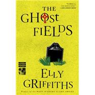 The Ghost Fields by Griffiths, Elly, 9780544577862