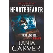 Heartbreaker by Carver, Tania, 9780751557862