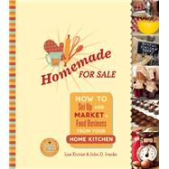 Homemade for Sale by Kivirist, Lisa; Ivanko, John D., 9780865717862