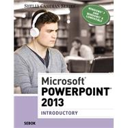 Microsoft PowerPoint 2013 Introductory by Sebok, Susan L., 9781285167862