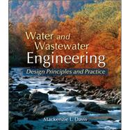 Water and Wastewater Engineering by Davis, Mackenzie, 9780073397863