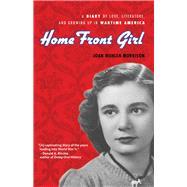 Home Front Girl by Morrison, Joan Wehlen; Morrison, Susan Signe, 9780912777863
