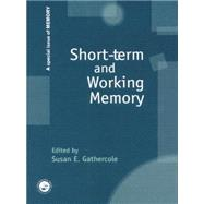 Short-term and Working Memory: A Special Issue of Memory by Gathercole,Susan, 9781138877863