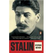 Stalin Volume I: Paradoxes of Power, 1878-1928 by Kotkin, Stephen, 9780143127864