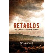 Retablos by Solis, Octavio, 9780872867864