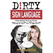 Dirty Sign Language Everyday Slang from