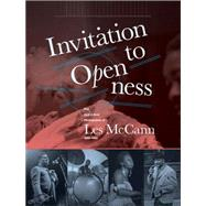 Invitation to Openness by McCann, Les; Abrahams, Alan, 9781606997864