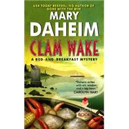 Clam Wake by Daheim, Mary, 9780062317865