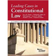 Leading Cases in Constitutional Law 2016 by Choper, Jesse; Fallon Jr., Richard; Kamisar, Yale; Shiffrin, Steven; Dorf, Michael, 9781634607865