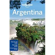 Lonely Planet Argentina by Bao, Sandra; Clark, Gregor; McCarthy, Carolyn; Symington, Andy; Vidgen, Lucas, 9781742207865