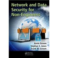 Network and Data Security for Non-Engineers by Groom; Frank M., 9781498767866