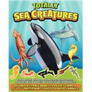 Totally Sea Creatures by Schatz, Dennis; Kitzmüller, Christian, 9781607107866