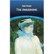 The Awakening by Chopin, Kate, 9780486277868