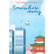 Somewhere Among by Donwerth-chikamatsu, Annie, 9781481437868