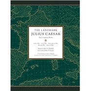 The Landmark Julius Caesar by RAAFLAUB, KURT A.STRASSLER, ROBERT B., 9780307377869