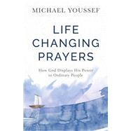 Life-changing Prayers by Youssef, Michael, 9780801077869