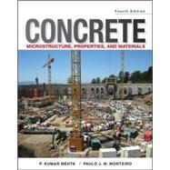 Concrete: Microstructure, Properties, and Materials by Mehta, P. Kumar; Monteiro, Paulo J. M., 9780071797870