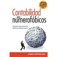 Contabilidad para numerofóbicos / Accounting for Numerophobes by Fotopulos, Dawn, 9781418597870