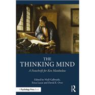 The Thinking Mind: A Festschrift for Ken Manktelow by Galbraith; Niall, 9781138937871