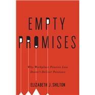 Empty Promises by Shilton, Elizabeth J., 9780773547872