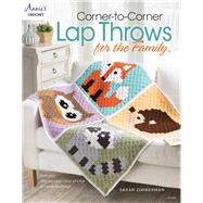 Corner-to-Corner Lap Throws For the Family by Zimmerman, Sarah, 9781590127872