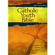The Catholic Youth Bible: New Revised Standard Version: Catholic Edition by Becker, William M., 9780884897873