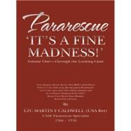Pararescue: It's a Fine Madness by Caldwell, Martin F., 9781491737873