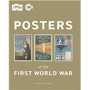 Posters of the First World War by Slocombe, Richard, 9781904897873