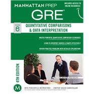 Quantitative Comparisons & Data Interpretation GRE Strategy Guide, 4th Edition by Manhattan Prep, -, 9781937707873