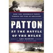 Patton at the Battle of the Bulge by Barron, Leo, 9780451467874