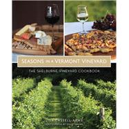 Seasons in a Vermont Vineyard by Cassell-arms, Lisa; Seaver, David, 9781467137874