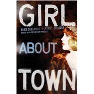 Girl About Town by Shankman, Adam; Sullivan, Laura L., 9781481447874