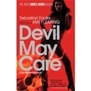 Devil May Care by Faulks, Sebastian, 9780307387875